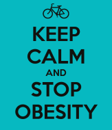keep-calm-and-stop-obesity-3